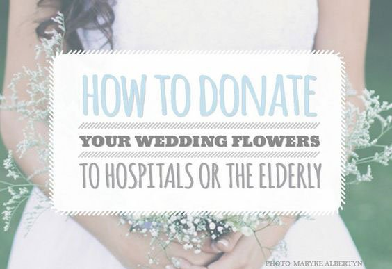 eco-friendly wedding ideas | flower donation